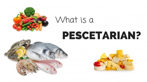 What is a Pescetarian?