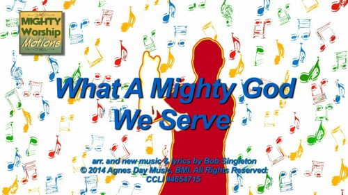 What A Mighty God We Serve ...