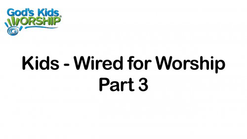 Kids - Wired for Worship - ...