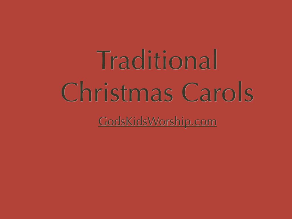 Traditional Christmas Carol...
