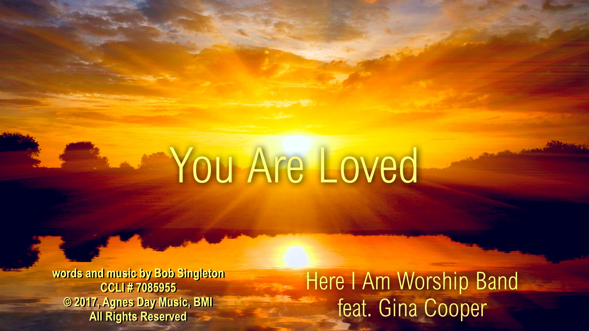 You Are Loved from Here I A...