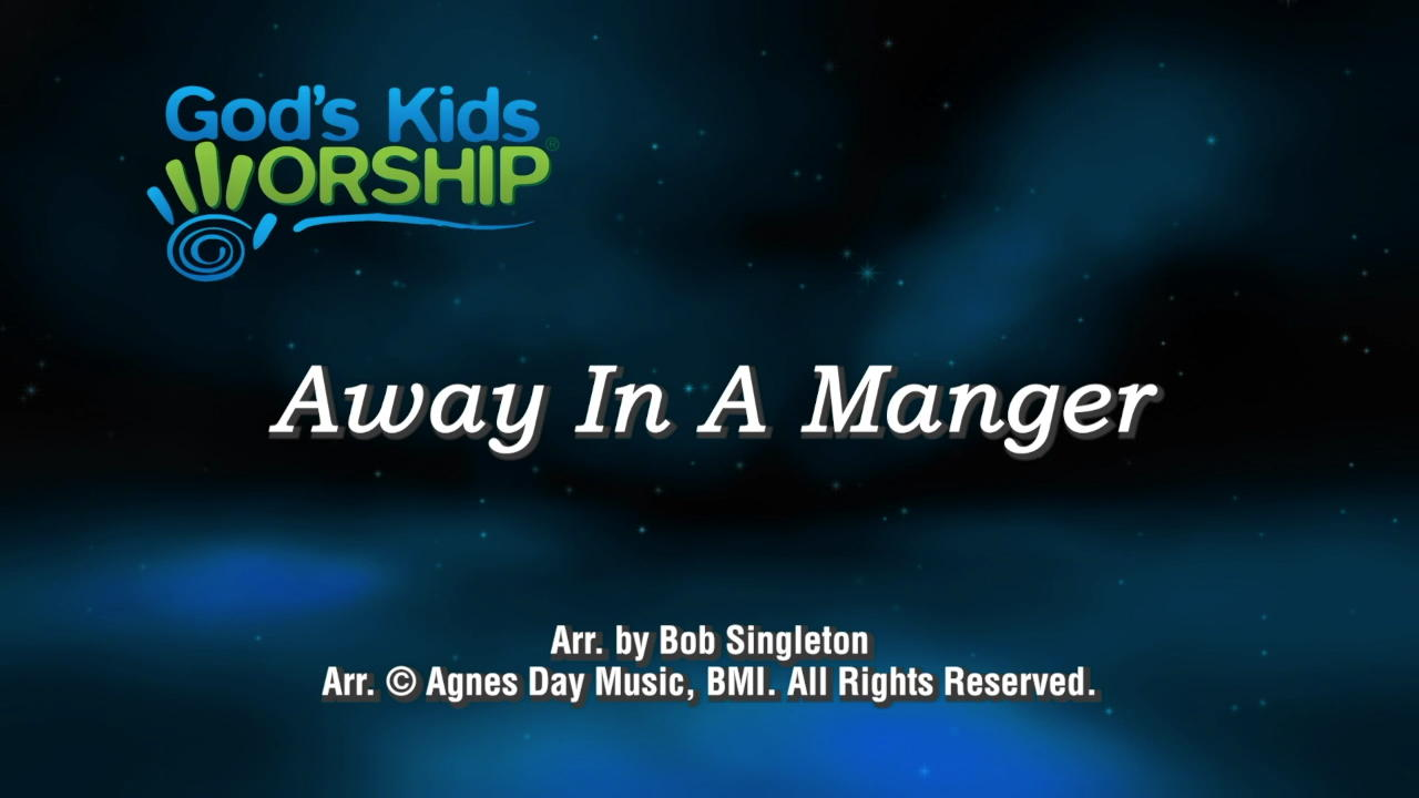 Away in a Manger for Kids C...