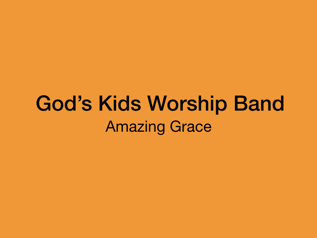 Amazing Grace for Kids on Y...