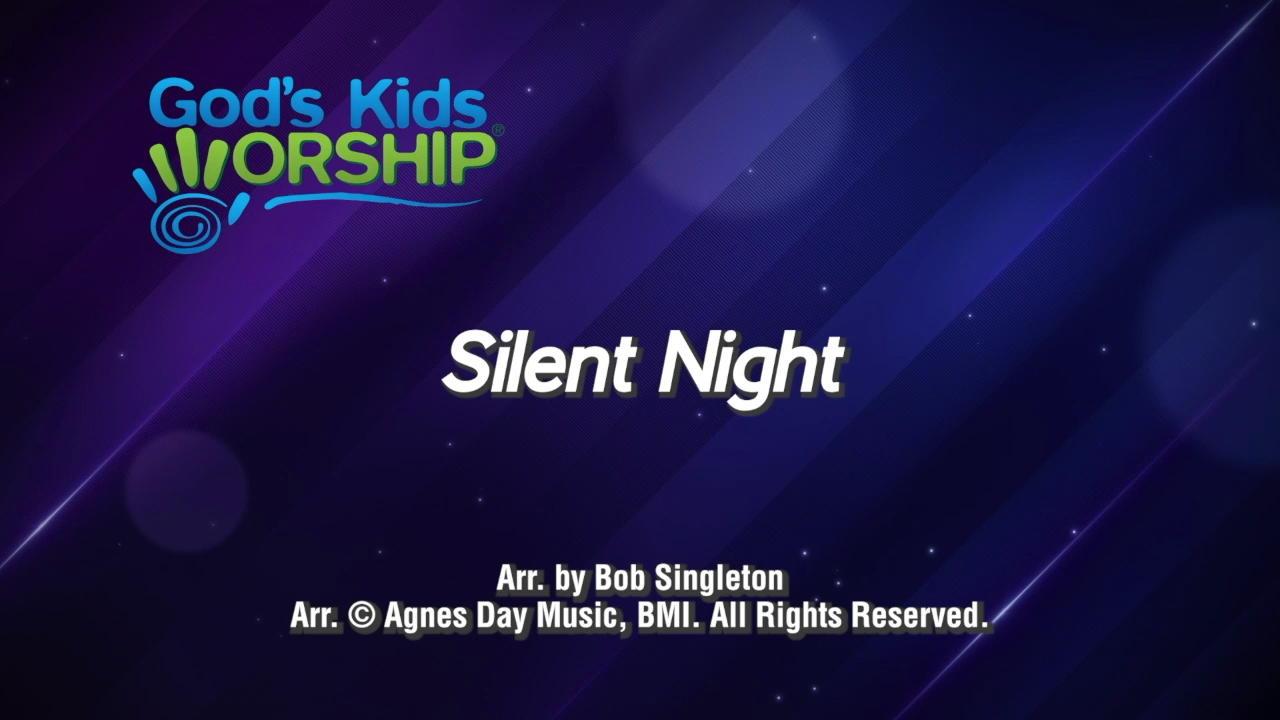 Silent Night for Kids Worsh...