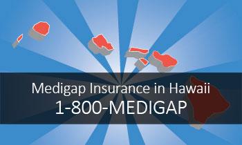 Medigap Insurance in Hawaii...